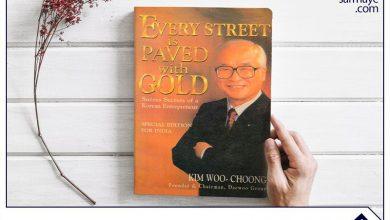 خلاصه کتاب سنگ فرش هر خیابان از طلاست اثر کیم وو چونگ