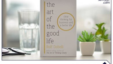 خلاصه کتاب هنر خوب زندگی کردن اثر رولف دوبلی